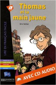 Thomas et la Main jaune + CD audio, A2